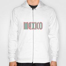 Mexico! Hoody