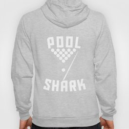 Pool Shark Cool Billiards Hoody