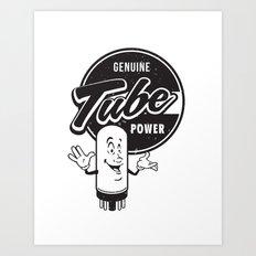 Genuine Tube Power Art Print