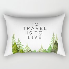 To Travel Is To Live, Wall Art, Printable Quotes, Motivational Print, Printable Art Rectangular Pillow