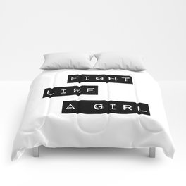 Fight like a girl Comforters