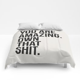 You Are Amazing Funny Quote Comforters