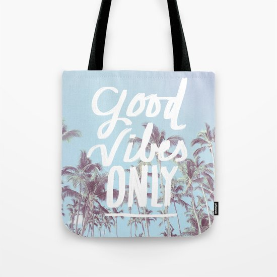 Good Vibes Only (palm trees) Tote Bag