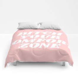 ditch your comfort zone Comforters
