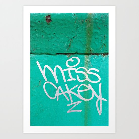 Miss Cakey was Here  Art Print
