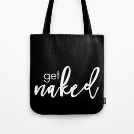 get naked // white on black Tote Bag