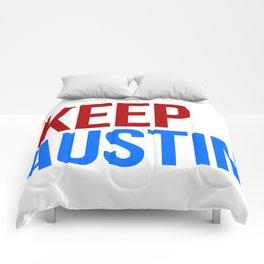 KEEP AUSTIN Comforters