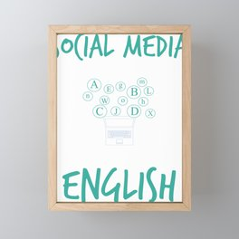 Social Media Can Wait Time For English Framed Mini Art Print