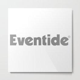 EVENTIDE new Metal Print