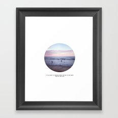 Things people don't say about the beach Framed Art Print