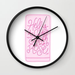 Hell is a Fridge with No Rose (Pink Palette) Wall Clock