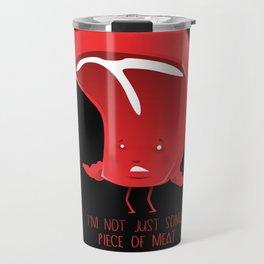 Piece of meat Travel Mug