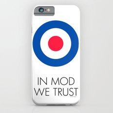 In Mod We Trust Slim Case iPhone 6s