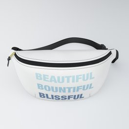 Daily mantra in blue Fanny Pack