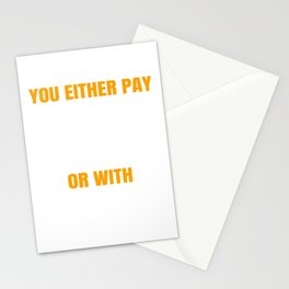 You Either Pay With regret Stationery Cards