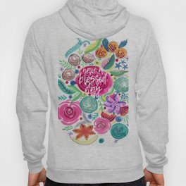 Have a Blessed Day Watercolor Florals Hoody
