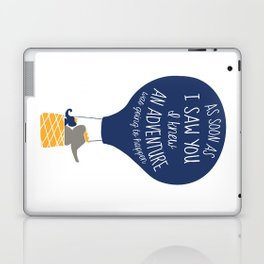 Babar-As soon as I saw You I knew an Adventure was going to Happen Laptop & iPad Skin