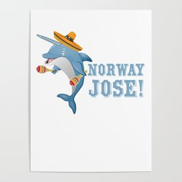 Norway Jose Mexico Mexican Food Tacos Nachos Whale Narwhal Lovers Gift Poster