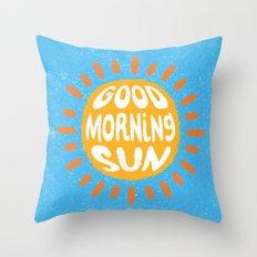 Good Morning Sun Throw Pillow