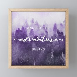 Ultra Violet Forest - And So The Adventure Begins Nature Photography Typography Framed Mini Art Print
