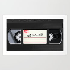 VHS and Chill Art Print