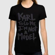 Karl told me... Womens Fitted Tee MEDIUM Black