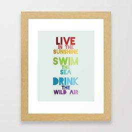 Live in the Sunshine Framed Art Print
