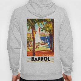 Vintage Bandol France Travel Poster Hoody