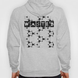 WASTEDTIME Hoody