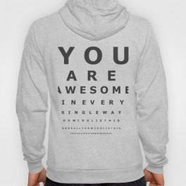 You are awesome ! Hoody