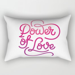 Power of Love hand made lettering motivational quote in original calligraphic style Rectangular Pillow