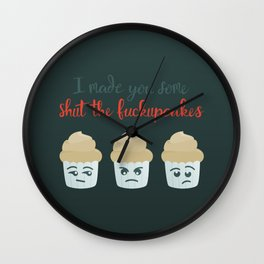Shut the F*ckupcakes Wall Clock