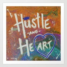 Hustle and Heart creates Art (Orange & Blue) Art Print