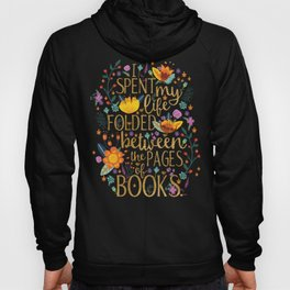 Folded Between the Pages of Books - Floral Hoody
