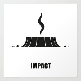 IMPACT Art Print