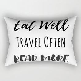 Eat Well, Travel Often, Read More Rectangular Pillow