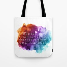 Stand out - Motivation Tote Bag
