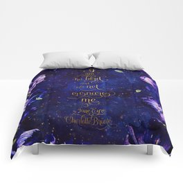 I am no bird and no net ensnares me. Jane Eyre Comforters