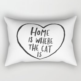 Home Is Where The Cat Is Rectangular Pillow