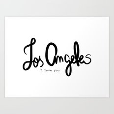 Los Angeles I love you  Art Print