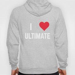 I Heart Ultimate Hoody