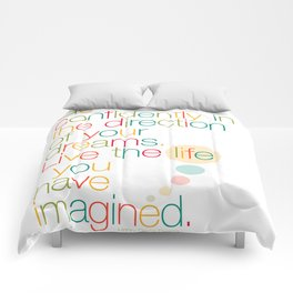 Go confidently in the direction of your dreams – Inspirational Poster Comforters