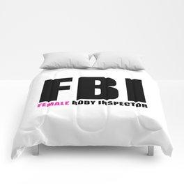 FBI Female Body Inspector Comforters