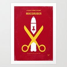 No317 My MacGruber minimal movie poster Art Print