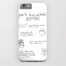 How to be an accidental hipster iPhone 6s Slim Case
