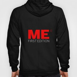 Me — First Edition Hoody