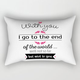 With you I go Rectangular Pillow