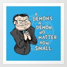 A Demon's A Demon Art Print