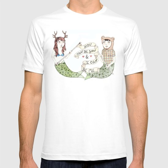 You Can Be You T-shirt