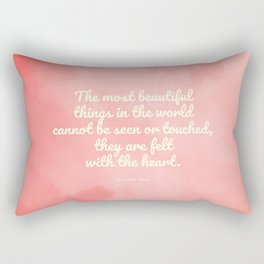 The most beautiful things... The Little Prince quote Rectangular Pillow
